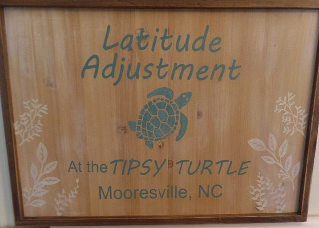 Latitude Adjustment at the Tipsy Turtle