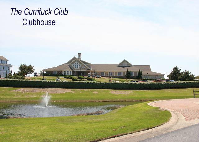 The Currituck Club Clubhouse of Just Fore Fun, a 4 bedroom, 3.5 bathroom vacation rental in Corolla, NC